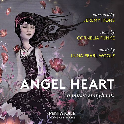 Angel Heart: A Music Storybook by Various Artists