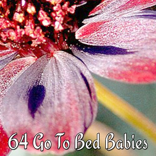 64 Go To Bed Babies von Rockabye Lullaby
