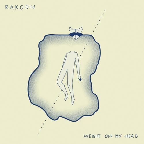 Weight off My Head de Rakoon