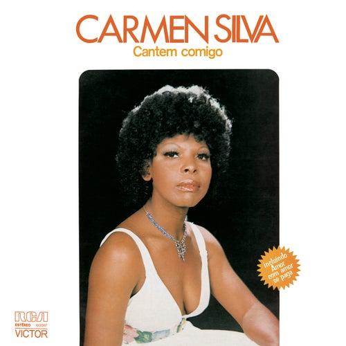 Cantem Comigo de Carmen Silva