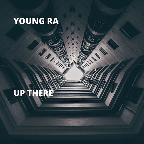 Up There von Young Ra