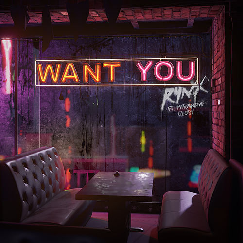 Want You by Rynx