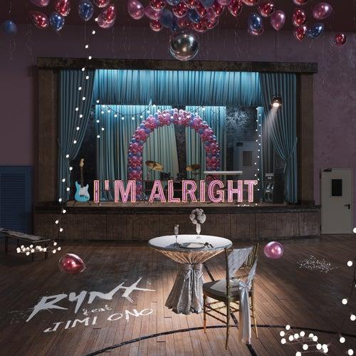 I'm Alright by Rynx