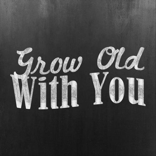 Grow Old with You de Dr. Steve Allen