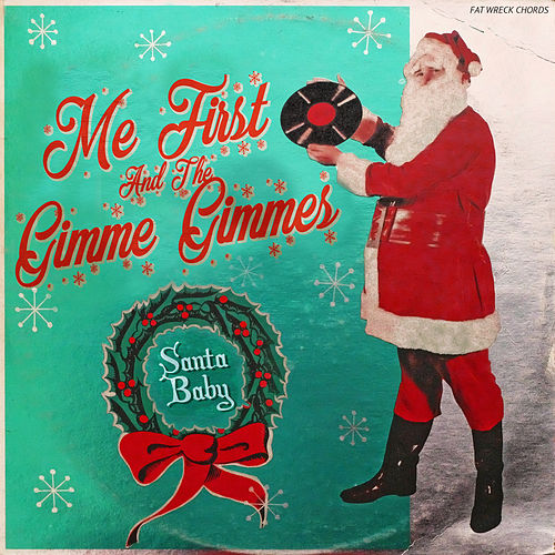 Santa Baby de Me First and the Gimme Gimmes