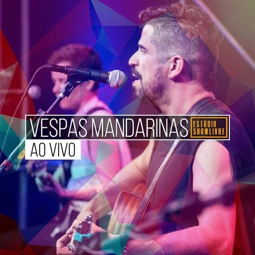 Vespas Mandarinas no Estúdio Showlivre (Ao Vivo) by Vespas Mandarinas
