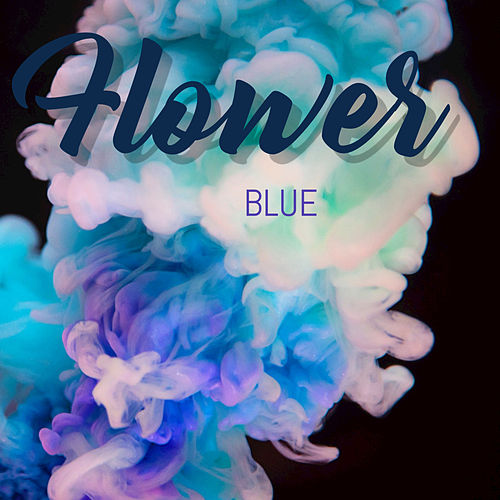 Flowers by Blue