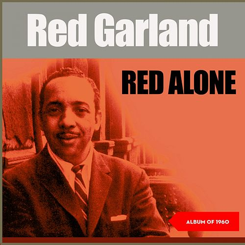 Red Alone (Album of 1960) de Red Garland