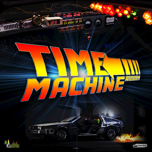 Time Machine Riddim by Various Artists