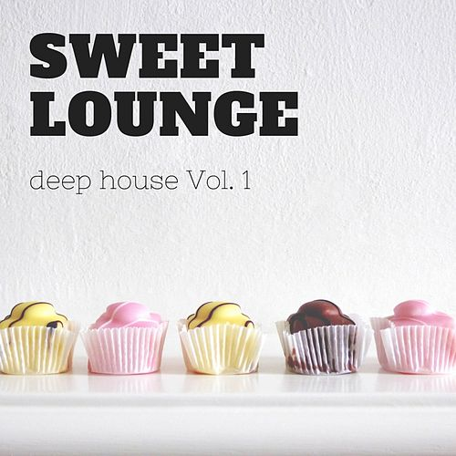 Sweet Lounge, Vol. 1 by Various Artists