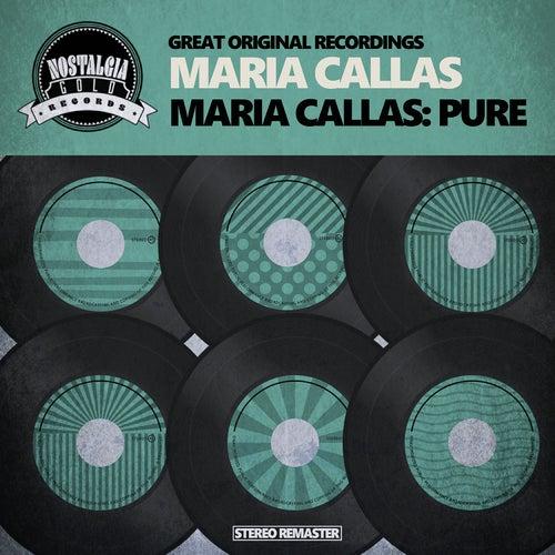 Maria Callas: Pure de Maria Callas