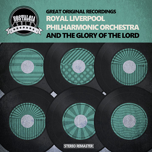 And The Glory Of The Lord by Royal Liverpool Philharmonic Orchestra