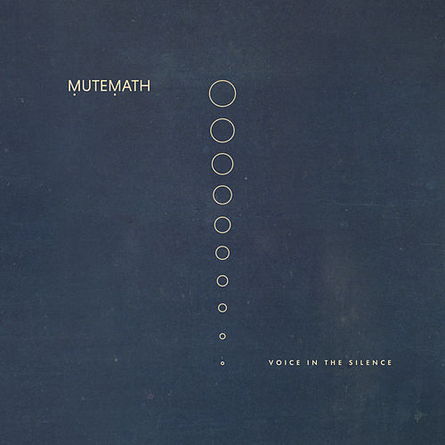Voice in the Silence by Mutemath