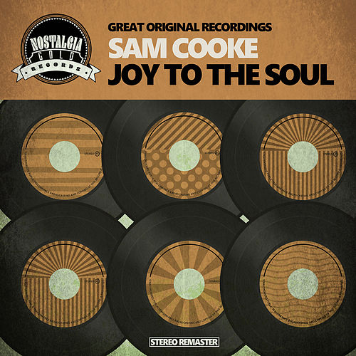 Joy To The Soul de Sam Cooke