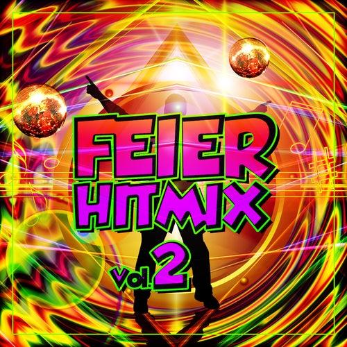 Feier Hitmix, Vol.2 von Various Artists