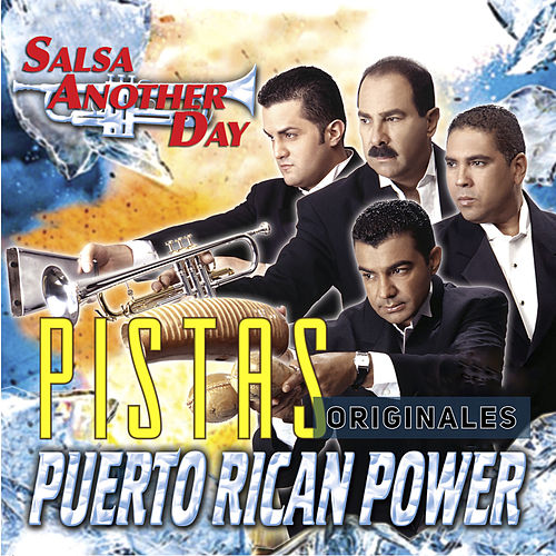Salsa Another Day (Pistas Originales) de Puerto Rican Power