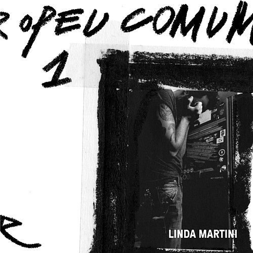 Europeu Comum by Linda Martini