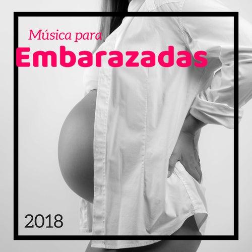 Música para Embarazadas 2018 - Canciones para Relajarte y Tener un Embarazo Feliz y Sin Nervios de Mantra para Dormir