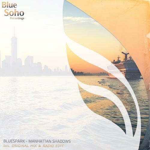 Manhattan Shadows by Blue Spark