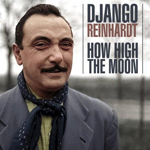 How High The Moon de Django Reinhardt