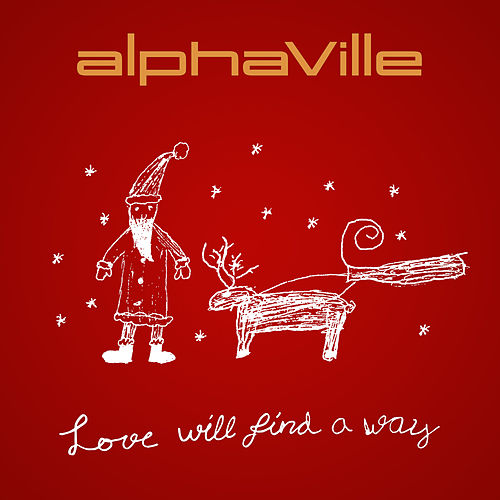Love Will Find a Way by Alphaville