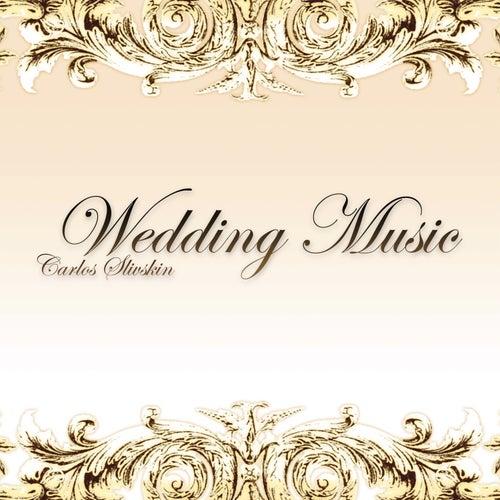 Wedding Music von Carlos Slivskin
