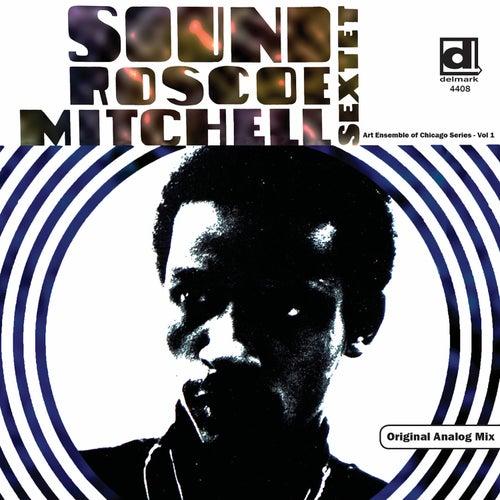 Roscoe Mitchell Sextet - Sound by Roscoe Mitchell