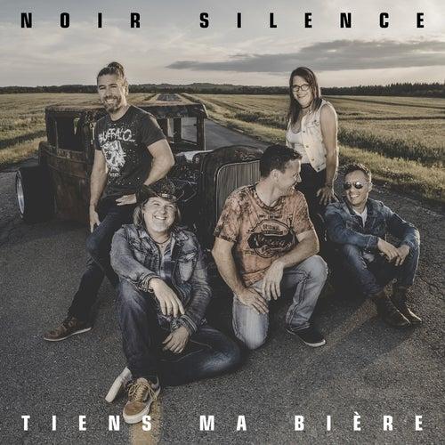 Tiens ma bière by Noir Silence