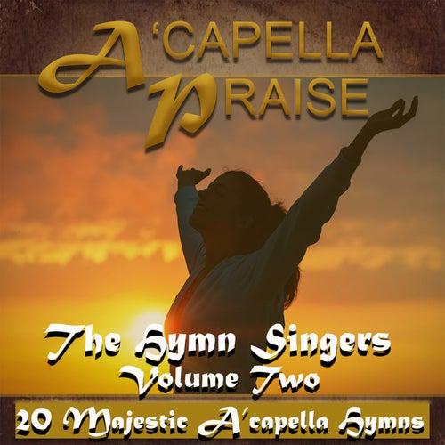 A'capella Praise, Vol. 2 von Hymn Singers