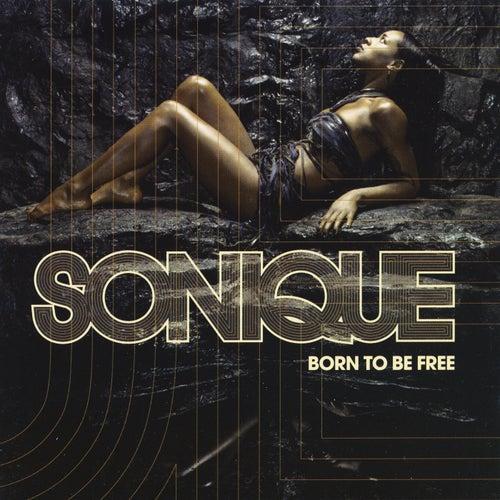 Born To Be Free de Sonique