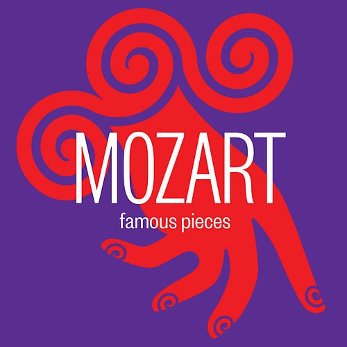 Mozart: Famous Pieces by Various Artists