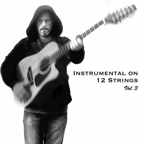 Instrumental on 12 Strings, Vol. 3 de Christophe Deremy
