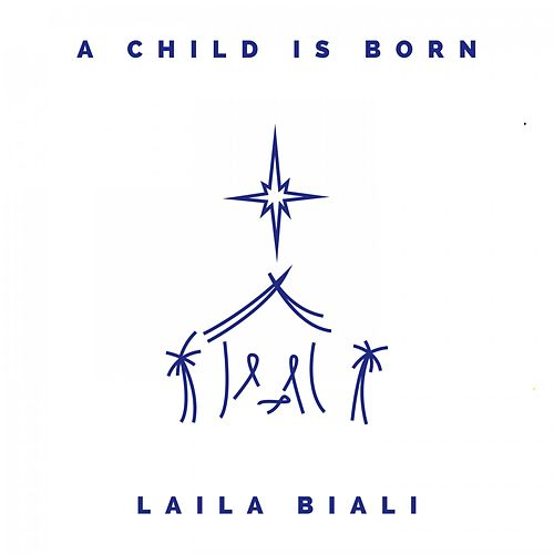 A Child Is Born de Laila Biali