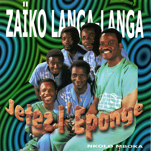 Jetez l'éponge de Zaiko Langa Langa