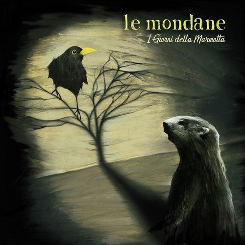 I giorni della marmotta by Le Mondane