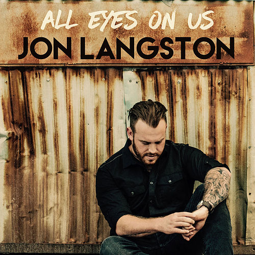 All Eyes On Us de Jon Langston