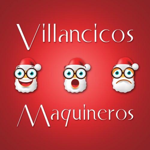 Villancicos Maquineros by The Harmony Group