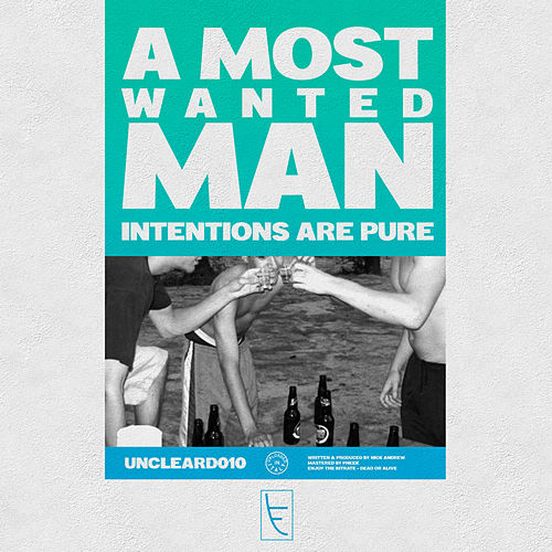 Intensions Are Pure - Single by A Most Wanted Man
