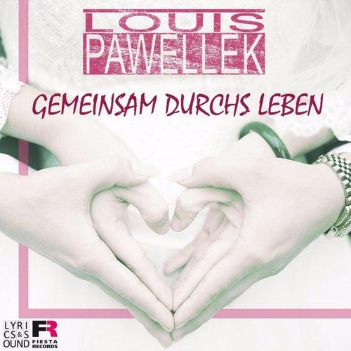 Gemeinsam durchs Leben van Louis Pawellek