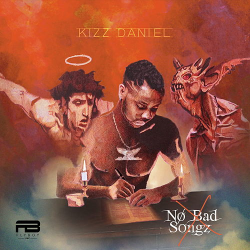 No Bad Songz de Kizz Daniel