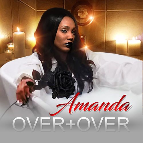 Over + Over by Amanda