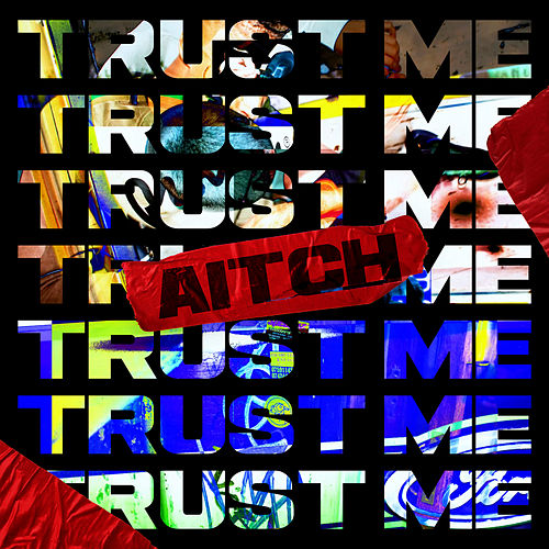 Trust Me de Aitch
