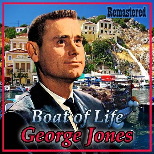 Boat of Life by George Jones