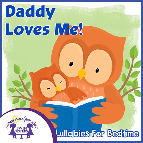Daddy Loves Me! de Kim Mitzo Thompson