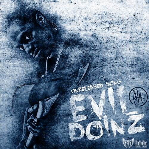 Evil Doinz by Brotha Lynch Hung