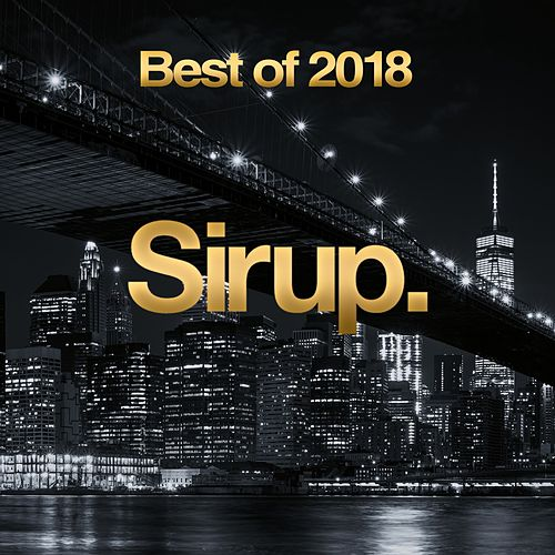 Sirup Best of 2018 de Various Artists