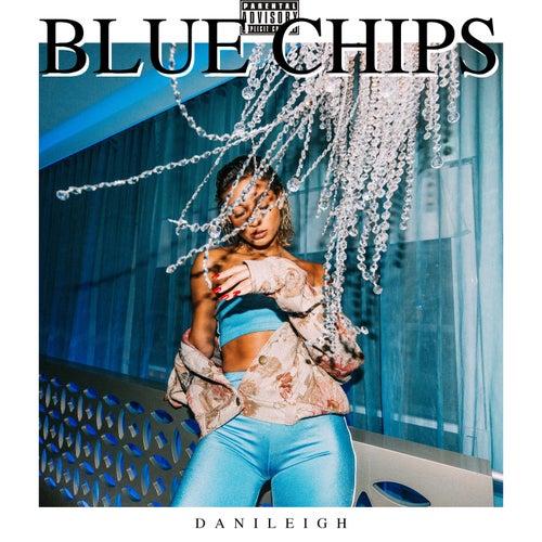 Blue Chips de DaniLeigh