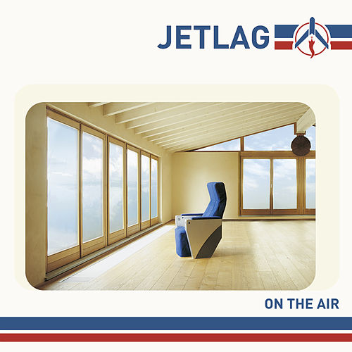 On the air by Jet Lag