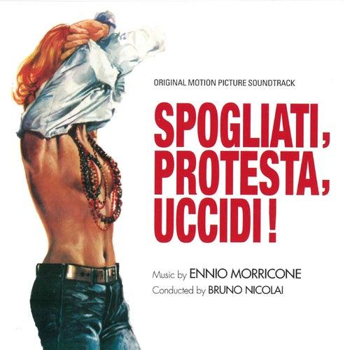 Spogliati, protesta, uccidi - Quando la preda è un uomo (Original motion picture soundtrack) by Ennio Morricone