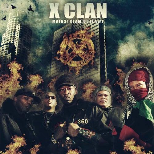 Mainstream Outlawz by X-Clan